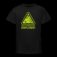 T-Shirts ~ Teenager T-Shirt ~ Nicht Ansprechen Explosiv!