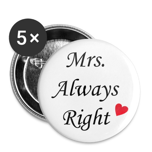 Mrs Always Right Button 32mm - Buttons mittel 32 mm