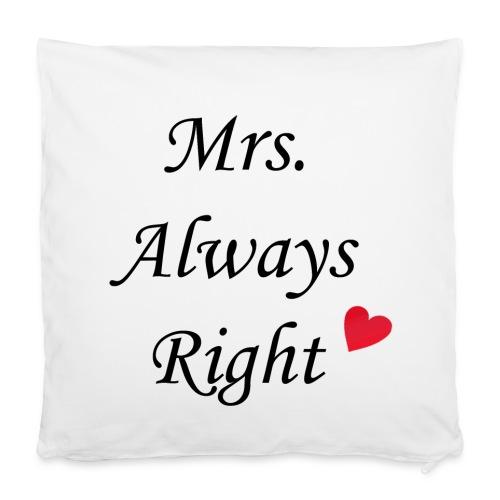 Mrs Always Right - Kissen klein - Kissenbezug 40 x 40 cm