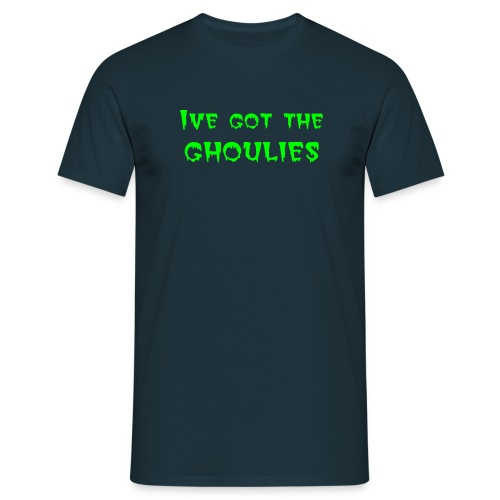 Ive got the Ghoulies - Men's T-Shirt