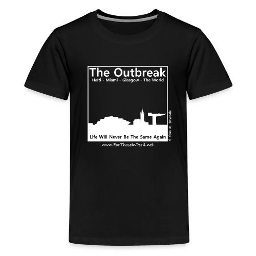 Teenager's T Shirt - The Outbreak - Teenage Premium T-Shirt