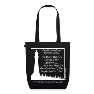Tote Bag - Zombie Apocalypse Survival Tip - EarthPositive Tote Bag