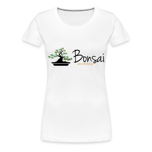 Bonsai als Hobby T-Shirt - Frauen Premium T-Shirt