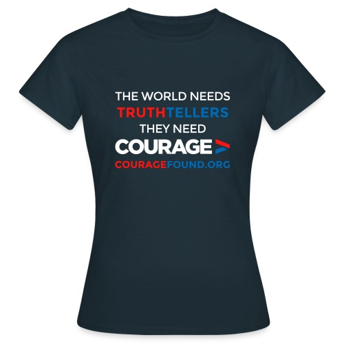 The World Needs Truthtellers Women's T-Shirt - Women's T-Shirt