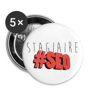 Stagiaire SEO Badge - Badge grand 56 mm