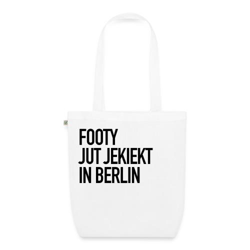 Footy jut jekiekt in Berlin. - Bio-Stoffbeutel