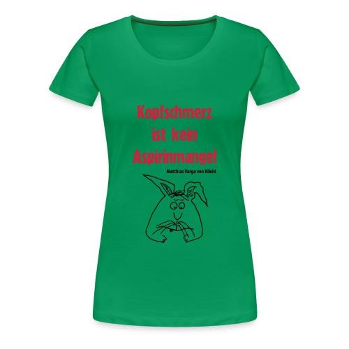 T-Shirt Aspirin - Frauen Premium T-Shirt