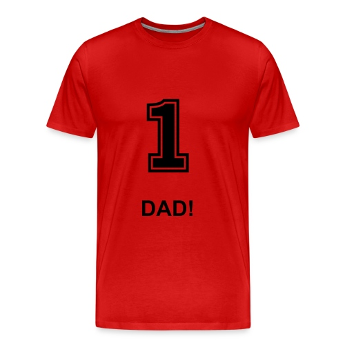 Number 1 Dad. Fathers day T-shirt  - Men's Premium T-Shirt