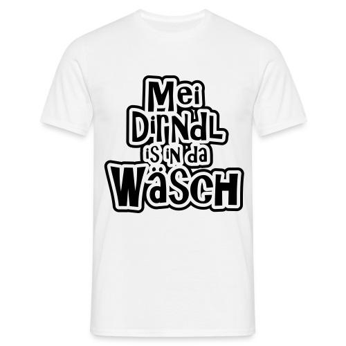 mei dirndl is grad in der wäsch - Männer T-Shirt