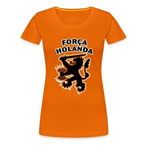 Força Holanda Damesshirt - Vrouwen Premium T-shirt