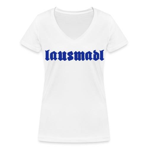 lausmadl - Frauen Bio-T-Shirt mit V-Ausschnitt von Stanley & Stella