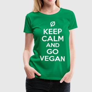 Keep calm and go vegan Koszulki - Koszulka damska Premium