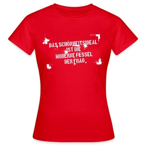 Schoenheitsideal - Frauen T-Shirt