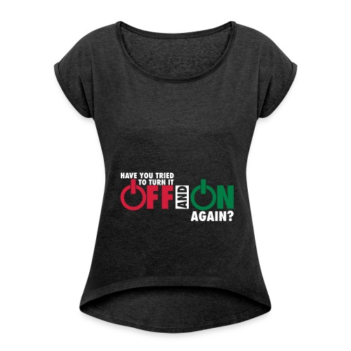 Women Gaming T-shirt - Women's T-Shirt with rolled up sleeves