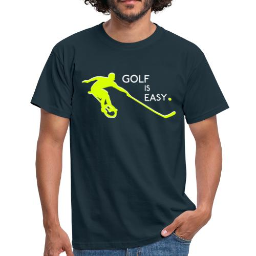 Golf Is Easy - Men's T-Shirt