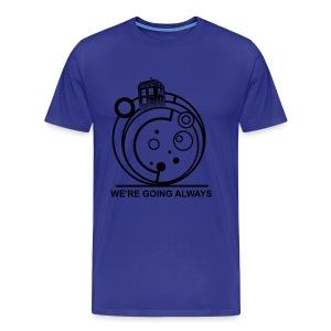 we're going always T-Shirts - Men's Premium T-Shirt