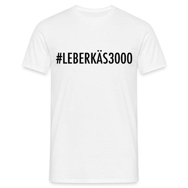 #LEBERKÄS3000 Männer