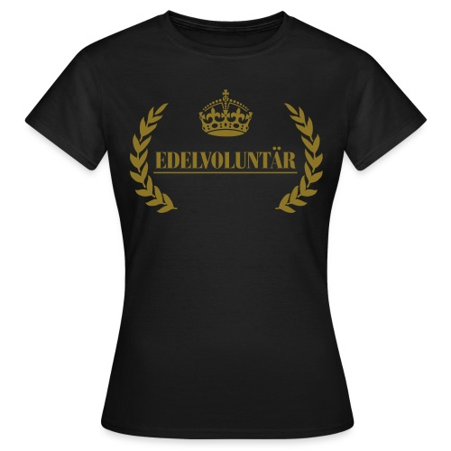 Edelvoluntär - Frauen T-Shirt