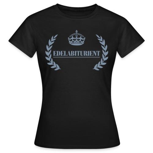 Edelabiturient - Frauen T-Shirt