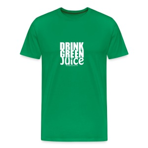 Drink Green Juice - Men's Tee (white print) - Men's Premium T-Shirt