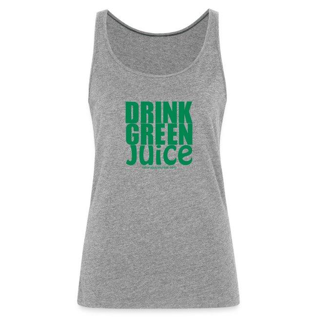 Drink Green Juice - Women's Tank Top