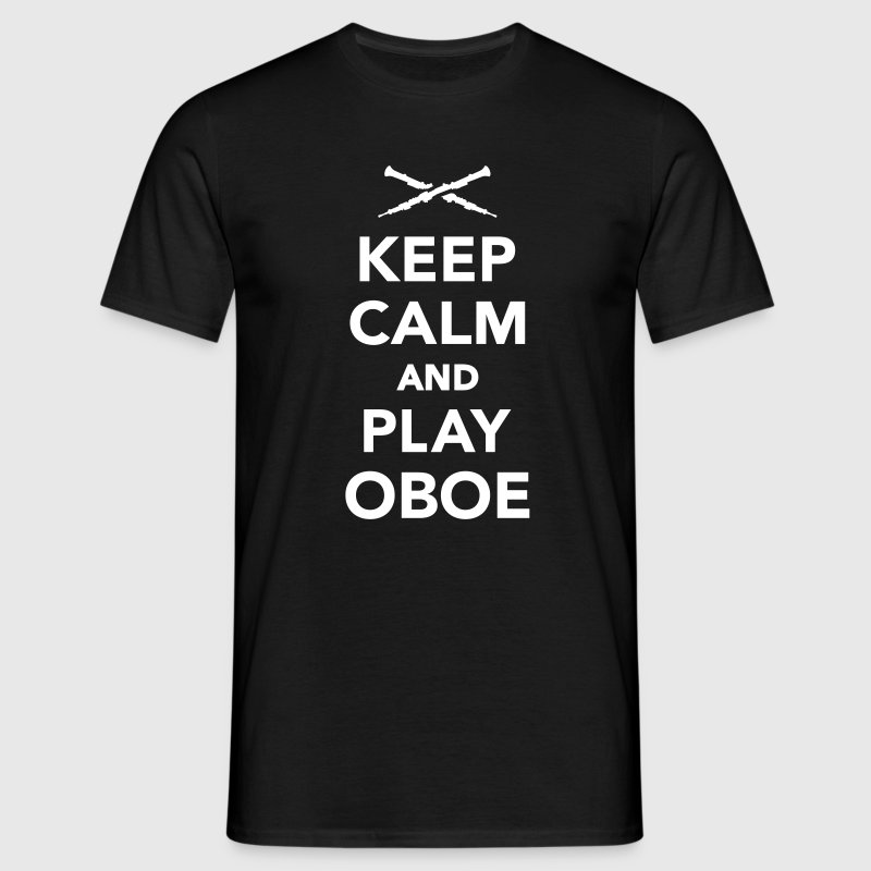 Keep calm and play Oboe T-Shirts - Männer T-Shirt