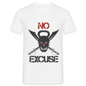 No Excuse - T-shirt Homme