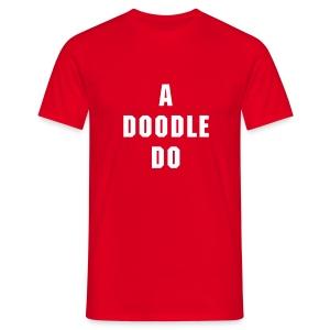 Howlin' Mad Murdock's 'A Doodle Do' shirt - Men's T-Shirt