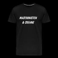 T-Shirts ~ Männer Premium T-Shirt ~ Maschinisten & Soehne