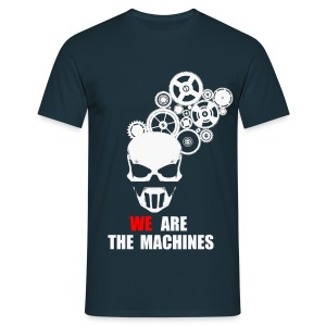 We Are Machines - Non Moulant - T-shirt Homme