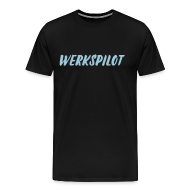 T-Shirts ~ Männer Premium T-Shirt ~ Werkspilot