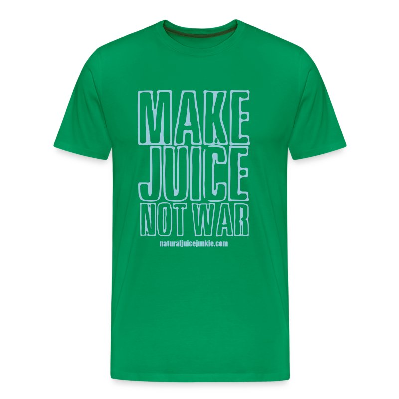 Make Juice Not War (Men's Tee) - Men's Premium T-Shirt