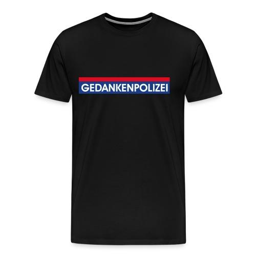 Gedankenpolizei - Männer Premium T-Shirt