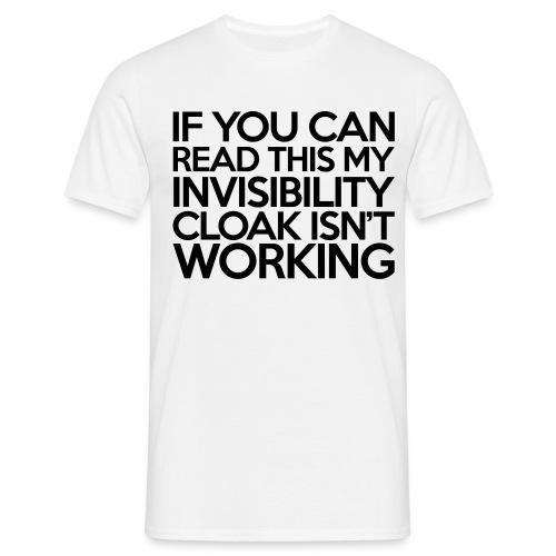 Invisibiilty Cloak - Men's T-Shirt