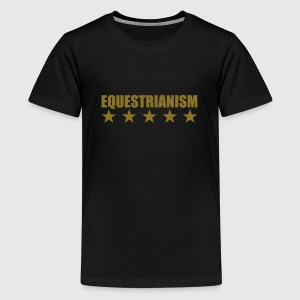 Equestrianism Shirts - Teenager Premium T-shirt