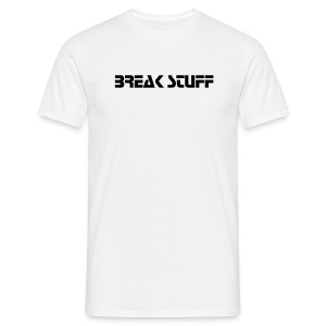 Break Stuff - T-shirt Homme
