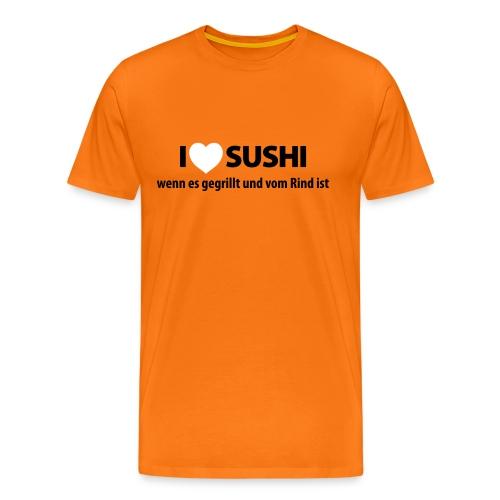 Männer T-Shirt I love Sushi - vom Rind - Männer Premium T-Shirt