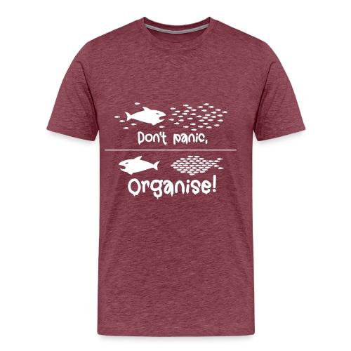 Männer T-Shirt Don't panic, organise! - Männer Premium T-Shirt