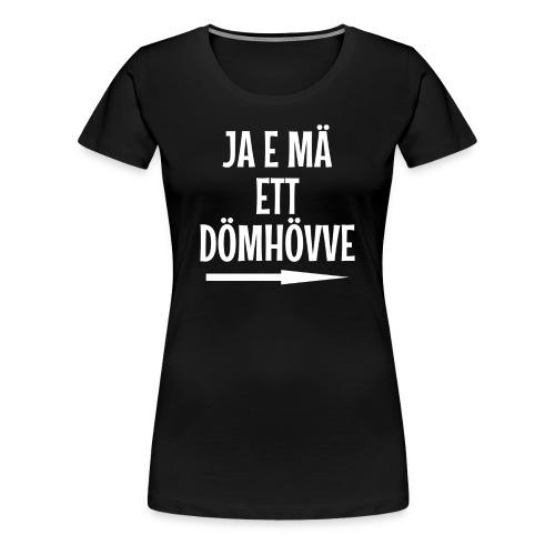 Dömhövve - Premium-T-shirt dam