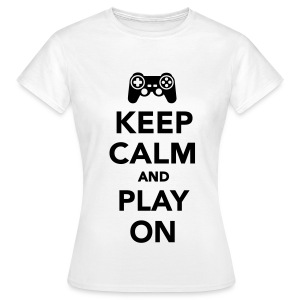 Keep Calm And Play On Woman's T-Shirt - Women's T-Shirt