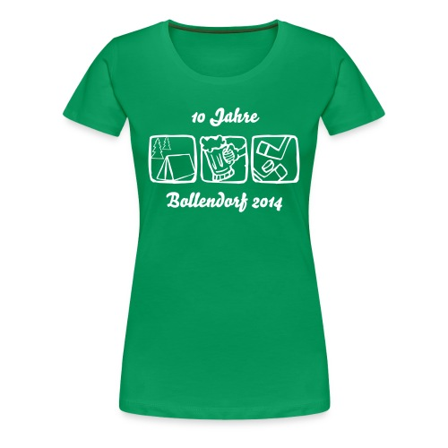 10 Jahre Bollendorf 2014 T-Shirt - Lady Version - Frauen Premium T-Shirt