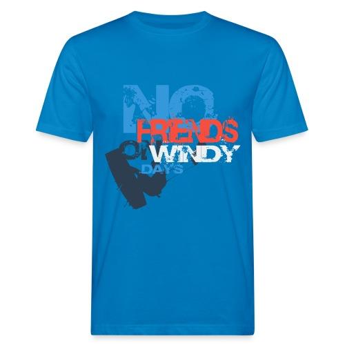No Friends on Wind Days! - Männer Bio-T-Shirt
