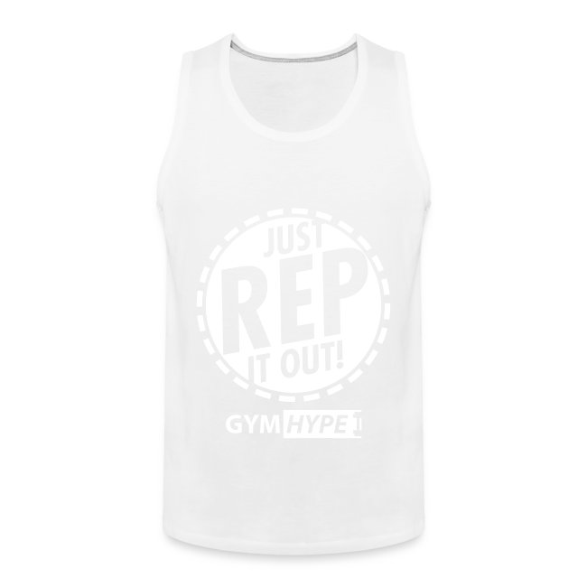 """Men's """"Just Rep It Out"""" Tank"""