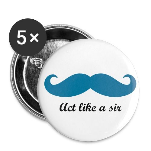 Act like a sir (buttons) - Buttons mittel 32 mm (5er Pack)