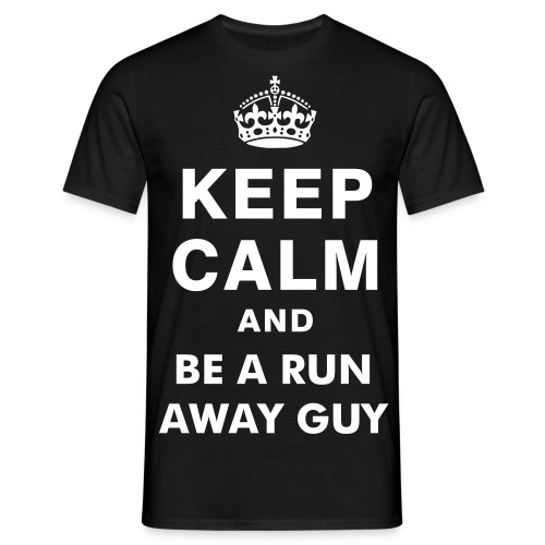 Μπλούζα KEEP CALM & BE A RUN AWAY GUY - Men's T-Shirt