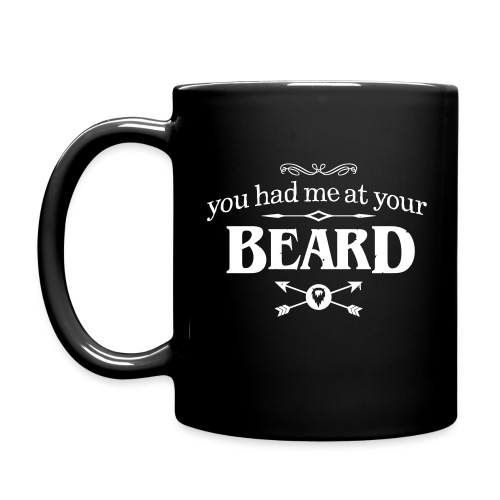 You had me at your beard - All-Color Coffee Mug (white print) - Mok uni