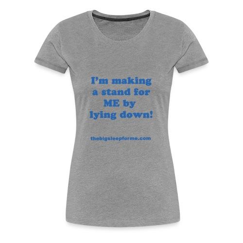 Women's Premium Slogan B T-Shirt - Women's Premium T-Shirt