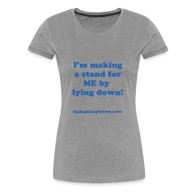 Women's Premium Slogan B T-Shirt