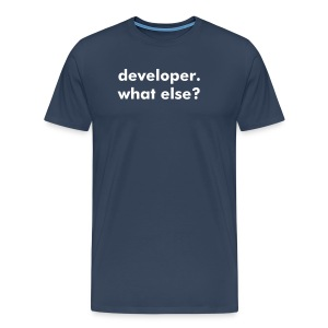 developer. what else? - Männer Premium T-Shirt