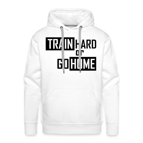 Train Hard Hoodie White - Men's Premium Hoodie